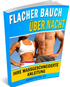 Flacher Bauch über Nacht System Andrew Raposo massgescheiderter Anleitung