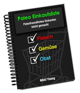 nikki young paleo kochbuch einkaufsliste