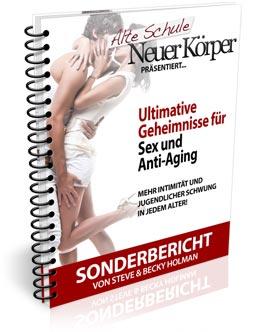 Alte Schule neuer Körper Erfahrungen Sex und Anti Aging