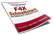 Alte Schule neuer Körper Erfahrungen F4X Schnellstart